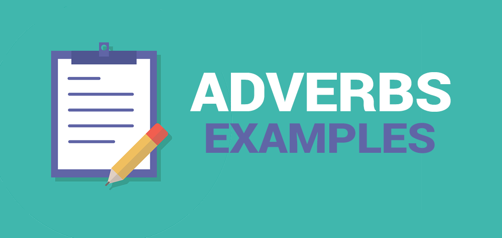 adverbs list - adverbs examples
