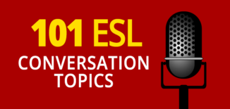 101 esl conversation topics