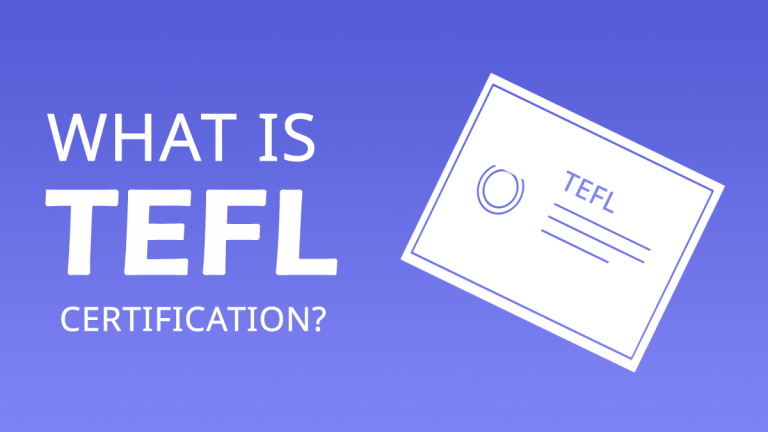 What is TEFL Certification?