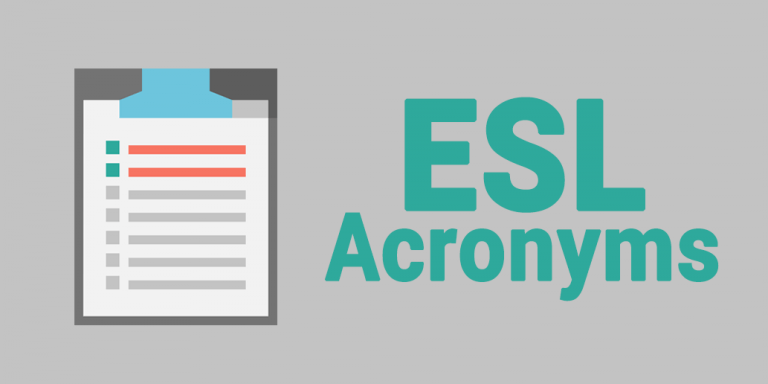 The Ultimate List of ESL Acronyms: Abbreviation Dictionary