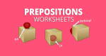 5 Preposition Worksheets for Place, Time and Movement