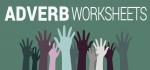 3 Adverb Worksheets: Printable Activities to Teach Adverbs
