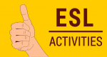 17 ESL Activities for Engaging Classes [2020]