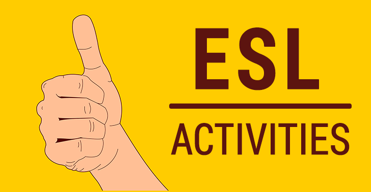 17 ESL Activities for Engaging Classes [2021]