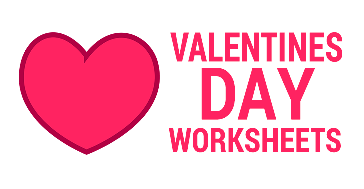 3 Valentines Day Worksheets for that Special Classroom