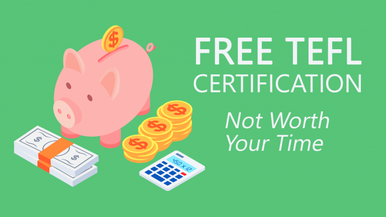 Free TEFL Certification: Is It a Waste of Time?