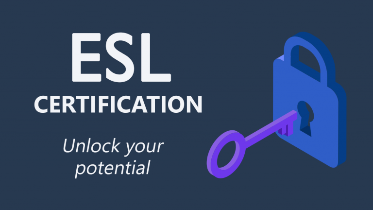 How To Get Certified with ESL Certification