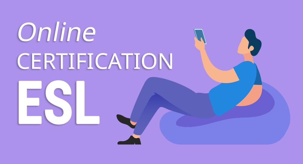 Online ESL Certification