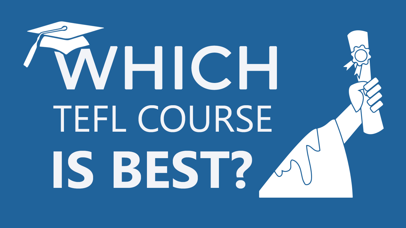Which TEFL Course Is Best